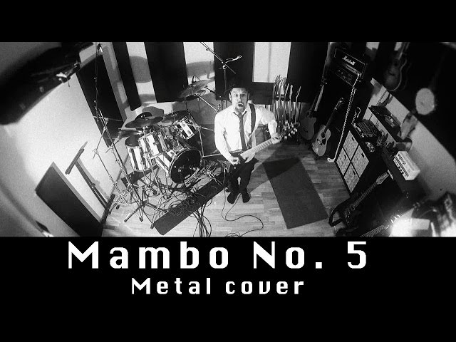 Mambo No. 5 (metal cover by Leo Moracchioli)