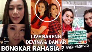 300419 - Daniar Dan Devina Live Bareng, Begini Keseruan Keduanya Saat Saling Bongkar Rahasia