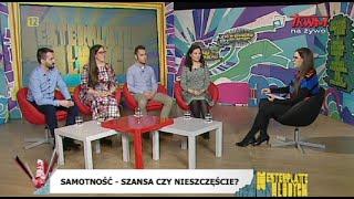 Westerplatte Młodych: Samotność - szansa czy nieszczęście? (15.03.2019)