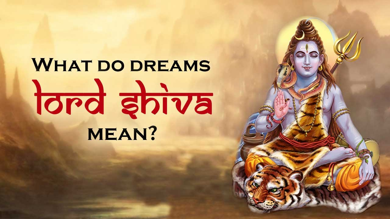 Saawan Puja - What do dreams about Lord Shiva mean? | Shravan Mass