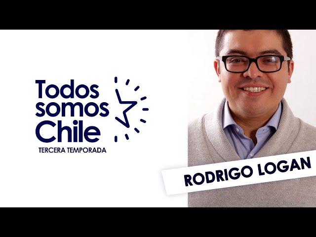 Todos Somos Chile - Rodrigo Logan / Abogado y Constituyente