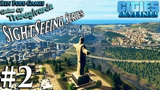 [#2] Sight Seeing - Gates of Transylvania - Cities: Skylines (Unique Short Series)