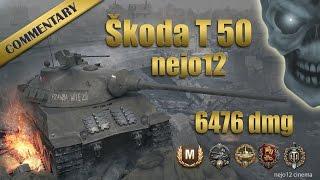 Škoda T 50 - Ace Tanker, Spartan, Defender, Top Gun, High C. (nejo12)
