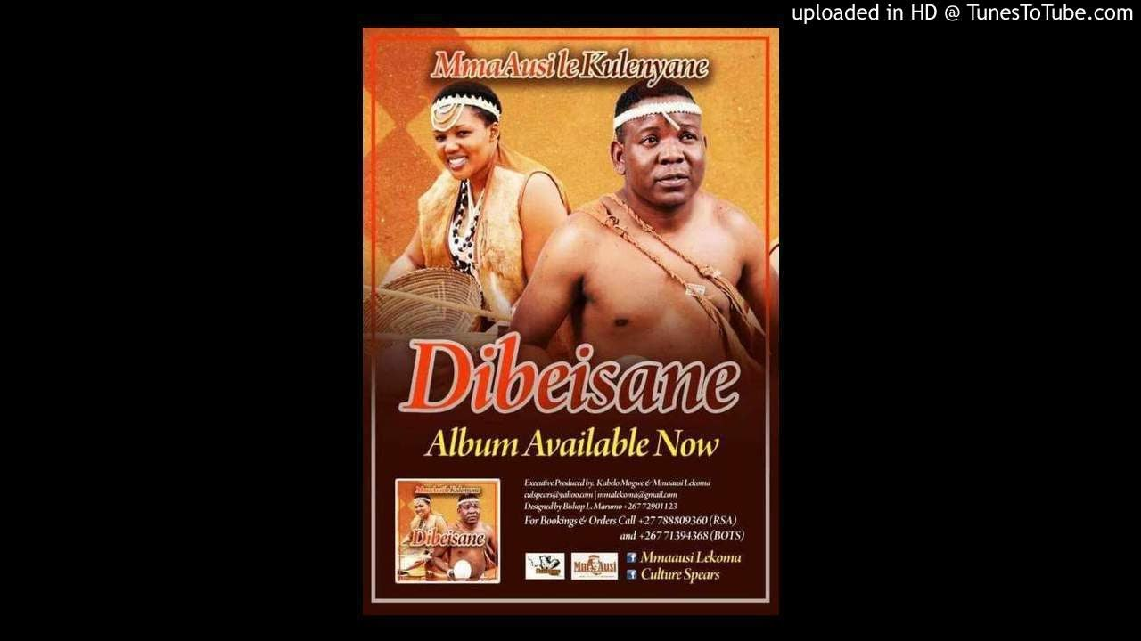CULTURE SPEARS (MmaAusi le Kulenyane) - DIBEISANE #1