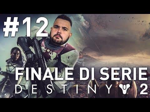 FINALE DI SERIE #12 | DESTINY 2