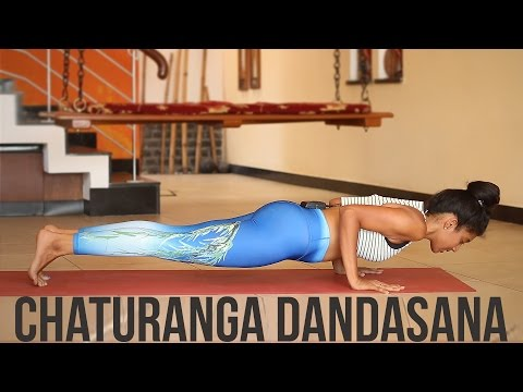 How to do Chaturanga Dandasana