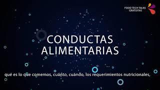 Food Tech Summit & Expo México - Antonio López - Conductas Alimentarias