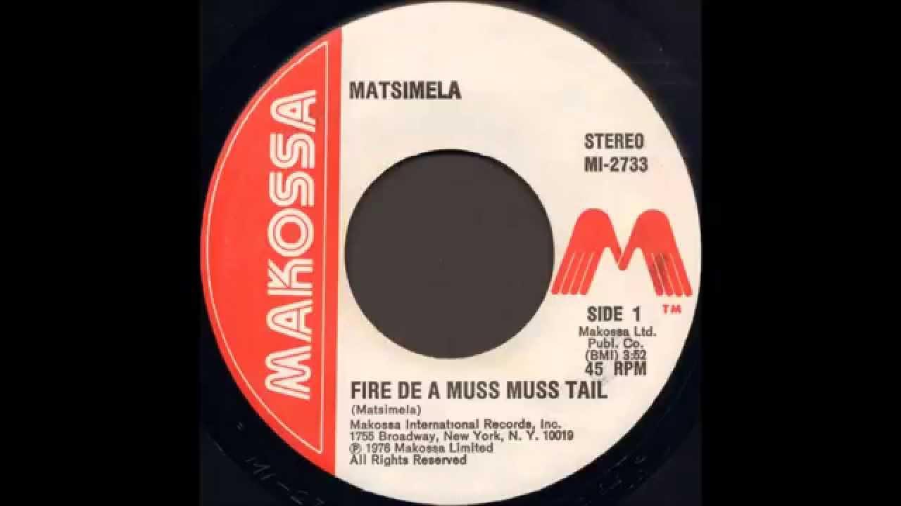 Matsimela Fire De A Muss Muss Tail