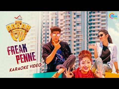 Oru Adaar Love| Freak Penne Karaoke | Priya Varrier, Roshan, Noorin Shereef| Shaan Rahman |Omar Lulu