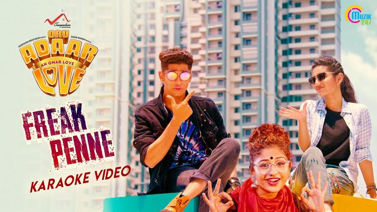 Oru Adaar Love   Song - Freak Penne Karaoke