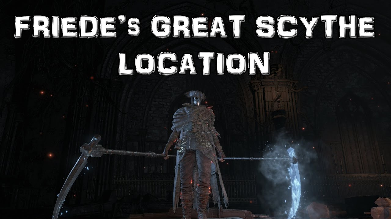 Dark Souls 3 Ashes Of Ariandel Dlc Friede S Great Scythe Dual Scythes Location Youtube