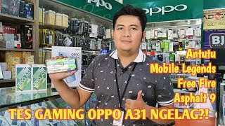 TES GAMING OPPO A31 NGELAG?! | Antutu, Games Mobile Legends, Free Fire dan Asphalt 9‼️😉👍👍
