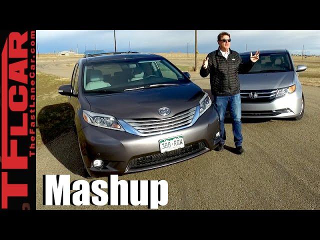 Honda Odyssey Vs Toyota Sienna Midweek Minivan Mashup Oh Yes We Did Video The Fast Lane Car