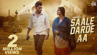 Saale Darde aa | (Official Video) | Hunter D | Love Gill | Pardeep Malak | New Punjabi Songs 2021
