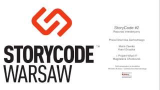 StoryCode Warsaw | Reportaż interaktywny | Dziennik Zachodni | AUDIO