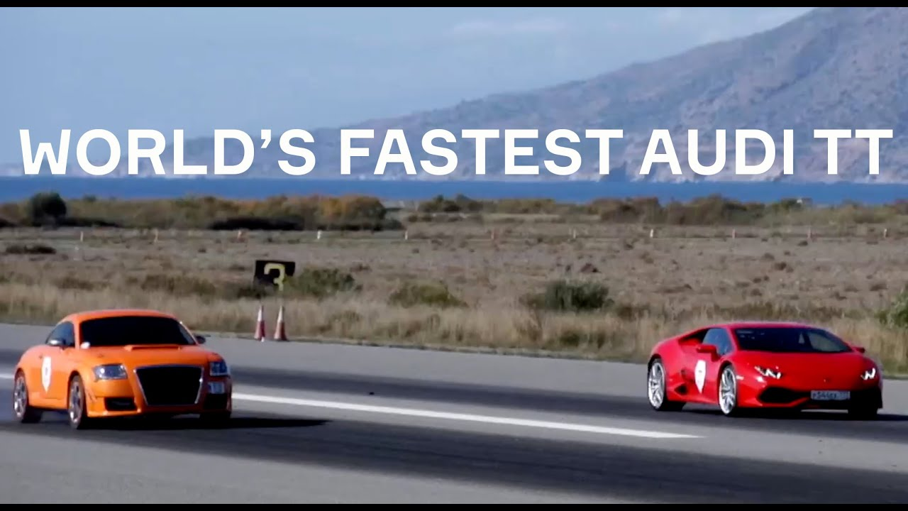 Fastest Audi TT in the world vs Huracan - YouTube
