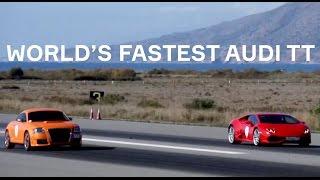 Fastest Audi TT in the world vs Huracan