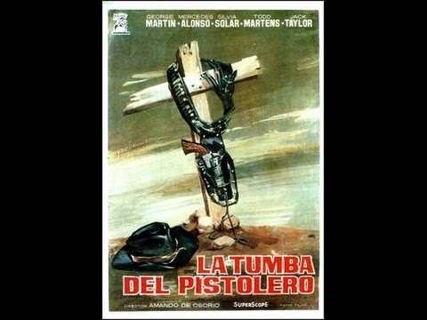 Tomb of the Pistolero (1964) - Spanish Mystery Western, Eng