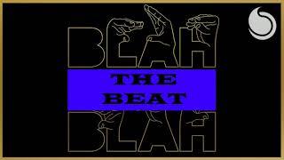 Armin van Buuren VS Mike Williams - Blah Blah Blah X The Beat