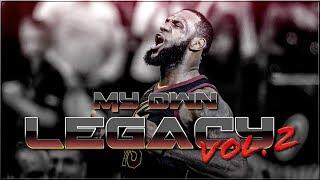 "Video ""MY OWN LEGACY 2"" - LeBron James Full Movie [2018 HD] download MP3, 3GP, MP4, WEBM, AVI, FLV Agustus 2018"