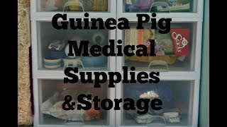 Guinea Pig Supplies, Medications & Storage