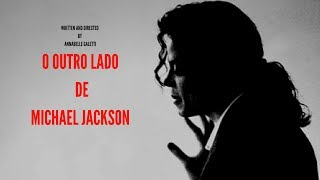 O OUTRO LADO DE MICHAEL JACKSON - DOCUMENTÁRIO | GALETTIVISION