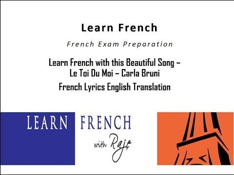 Learn French Through Songs - Le Toi Du Moi  - Carla Bruni - French Lyrics English Translation