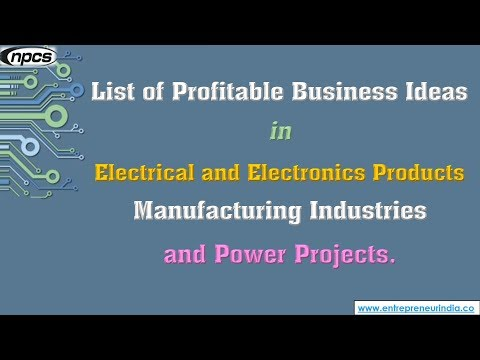 Electrical And Electronics Products Manufacturing Industries