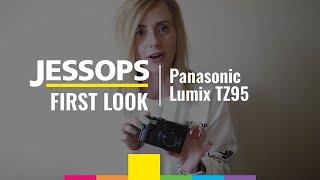 First Look at the Panasonic Lumix TZ95