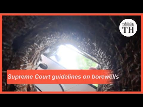 Sujith Wilson death: Supreme Court guidelines on preventing borewell accidents