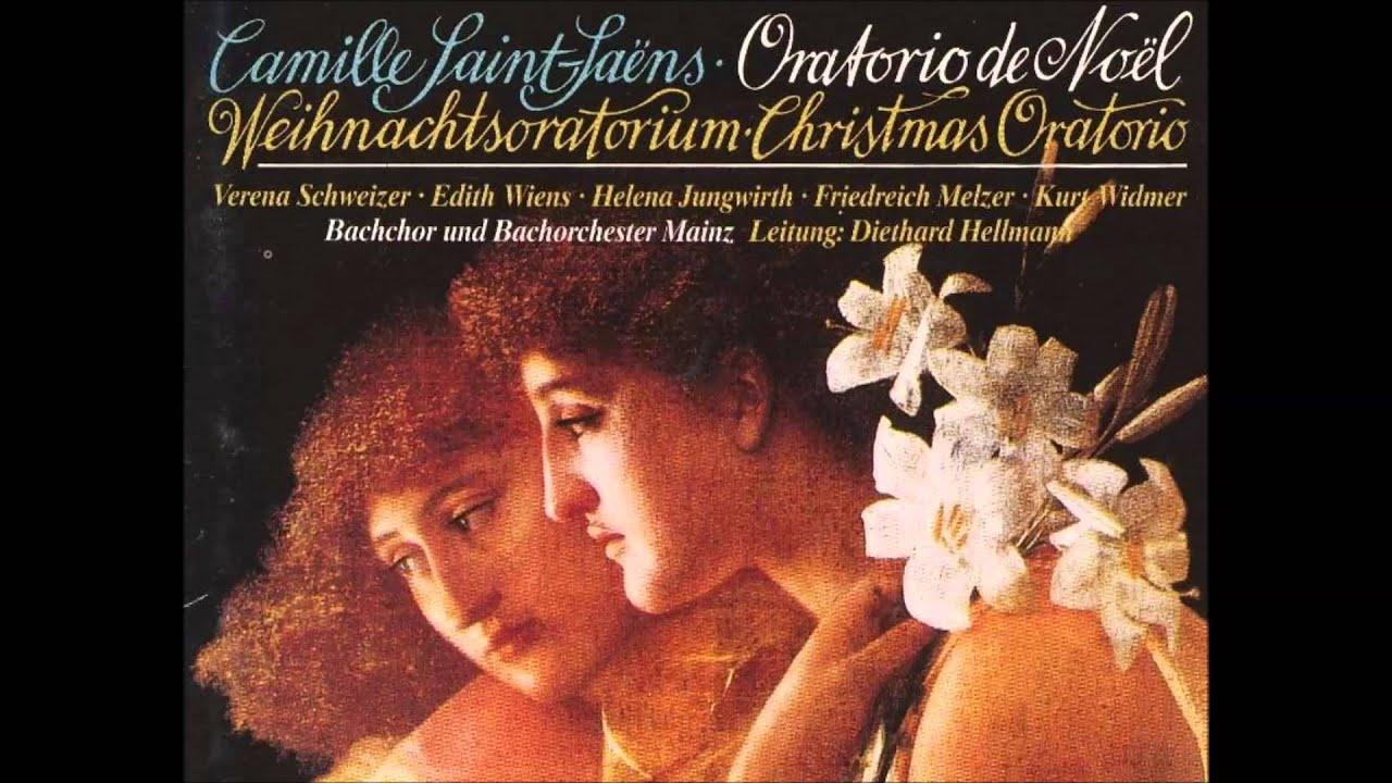 Camille Saint Saëns Oratorio De Noël