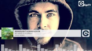 WANKELMUT & EMMA LOUISE - My Head Is A Jungle (Solee Remix)