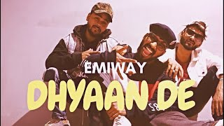 DHYAN DE | EMIWAY BANTAI | NEW RAP | DANCE CHOREOGRAPHY | AJAY PARCHE