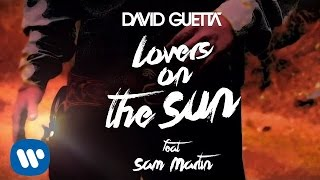 David Guetta - Lovers On The Sun (Lyrics Video) ft Sam Martin thumbnail