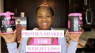 PROTEIN SHAKES FOR WEIGHT LOSS || WEIGHT LOSS JOURNEY 2019