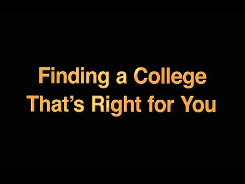 How to Find a College That's Right for you