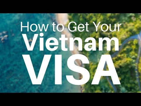 Best Way To Get Your Vietnam Tourist Visa Online For US Citizens ($25 Fee)