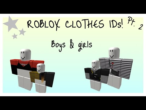 Roblox Clothes Code Ids Roblox Clothes Ids Boys Girls Youtube