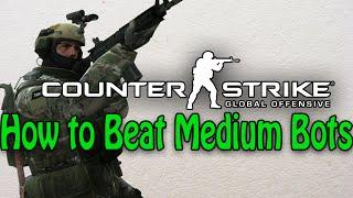 How To Beat Medium Bots - CS:GO