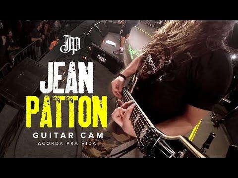 "Jean Patton ""Acorda pra Vida"" - Guitar Cam"