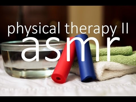 ASMR (Soft Spoken) Join Me - Physical Therapy Part 2!