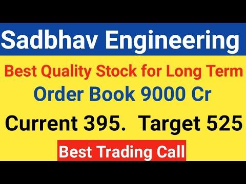 Best Long Term Stocks 2020 Sadbhav Engineering Ltd Stock   Target 525 | Best Share for Long