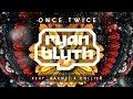 Ryan Blyth Once Twice Feat Rachel K Collier mp3