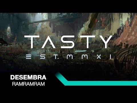 Desembra - RAMRAMRAM [Tasty Release]