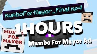 Mumbo For Mayor Ad 1 HOUR VERSION