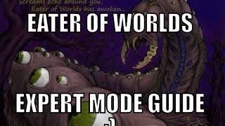 Terraria: Eater of Worlds Expert Mode Full solo Guide 1.3.4