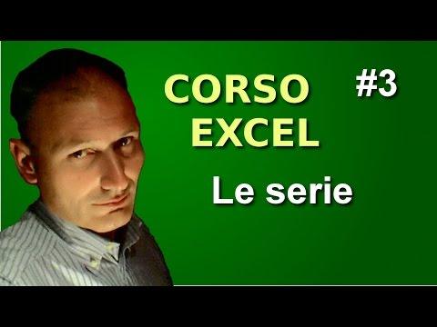 Corso di Excel - Lezione 3 - Le serie
