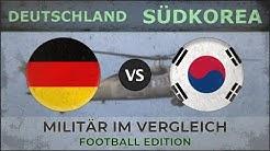 DEUTSCHLAND vs SÜDKOREA - Armee Ranking - 2018 [Fußball]