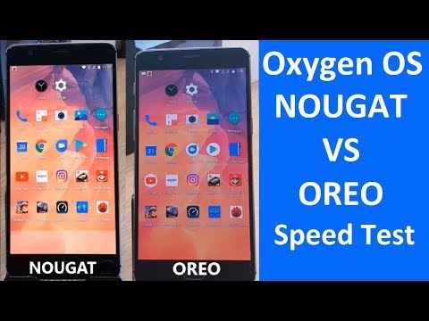 OXYGEN OS Speed/Performance test Android 7.1.1 (Stable) vs Android Oreo 8.0 Beta