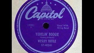 """Wesley Tuttle """"Yodelin"""